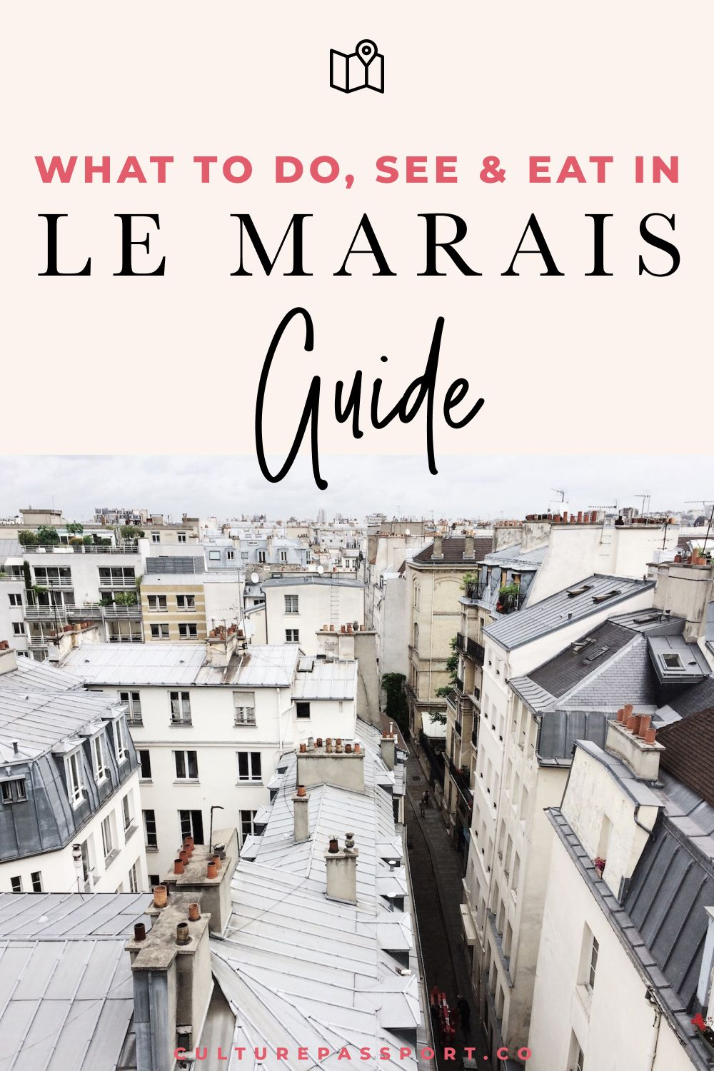 What To Do, See and Eat In Le Marais, Paris #parisguide #lemarais
