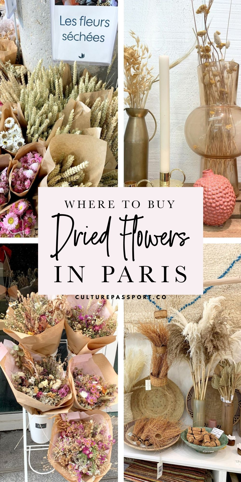 Where To Buy The Best Dried Flowers In Paris